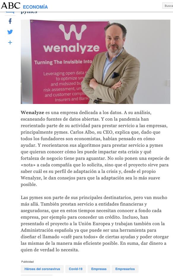 El Diario ABC, se hizo eco de las startups como Wenalyze y empresas emergentes que han centrado todos sus esfuerzos para hacer frente al COVID19 tanto a nivel social como económico, aportando innovación y prestar servicio a Pymes, aseguradoras y entidades financieras que lo requieran.